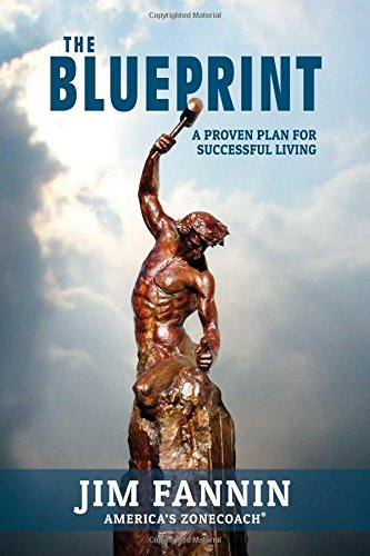 Pdf download blueprint a proven plan for successful living best pdf download blueprint a proven plan for successful living best seller book by jim fannin malvernweather Image collections