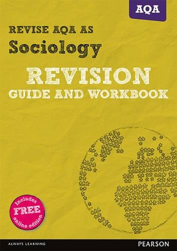 REVISE AQA AS level Sociology Revision Guide and Workbook (REVISE AS/A level AQA Sociology)