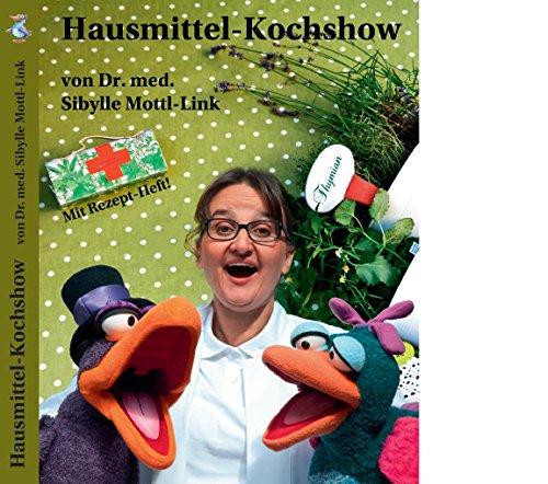 Hausmittel-Kochshow, 1 DVD + Rezept-Heft (Augenrötung)