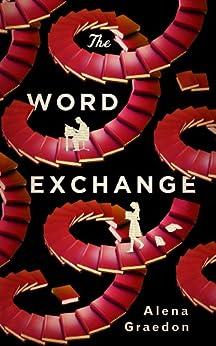 The Word Exchange (English Edition) von [Graedon, Alena]
