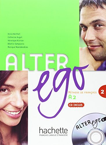Alter Ego, A2: Methode de Francais by Annie Berthet (2014-12-01)