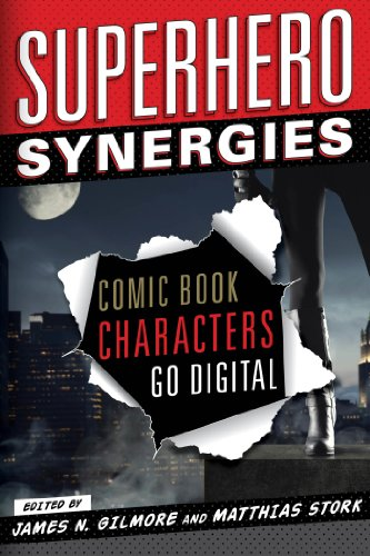 Superhero Synergies: Comic Book Characters Go Digital (English Edition)