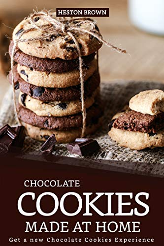 Chocolate Cookies Made at Home: Get a new Chocolate Cookies Experience (English Edition) (Hershey Mini Bars)