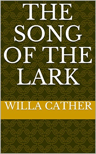 The song of the lark ebook willa cather amazon kindle store the song of the lark by cather willa fandeluxe PDF