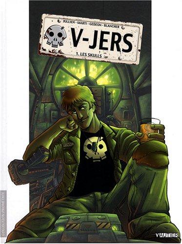 V-Jers, Tome 1 : Les Skulls