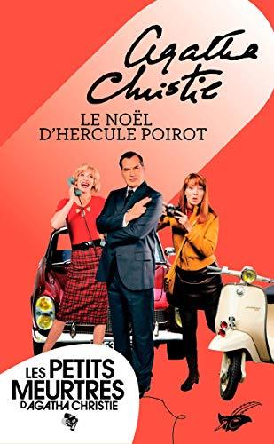 Le Noël d'Hercule Poirot (Nouvelle traduction révisée) (Masque Christie) par Agatha Christie