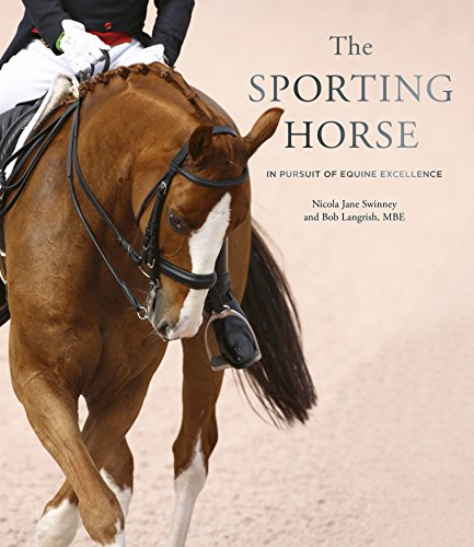 The Sporting Horse: In pursuit of equine excellence -