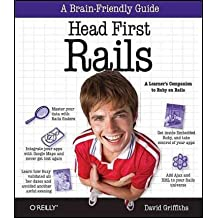[Head First: Rails: A Learner's Companion to Ruby on Rails]Head First: Rails: A Learner's Companion to Ruby on Rails BY Griffiths, David(Author)Paperback