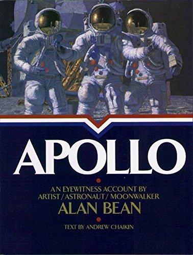 Apollo : An Eyewitness Account By Astronaut/Explorer Artist/Moonwalker by Alan Bean (1998-01-10)