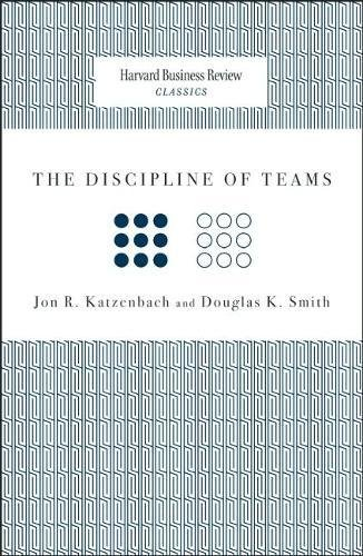 The Discipline of Teams (Harvard Business Review Classics)