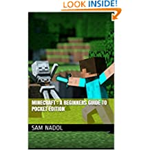 Minecraft : A beginners guide to pocket edition: An unofficial guide