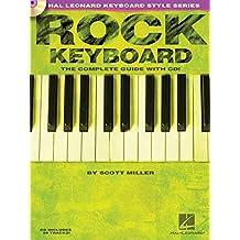 Hal Leonard Keyboard Style Series : Rock Keyboard Complete Guide + Cd