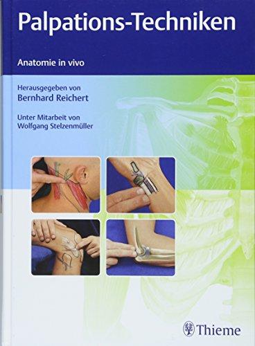 Palpations-Techniken: Anatomie in vivo