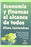 Economia y finanzas al alcance de todos (Granica- Empresa Viva)