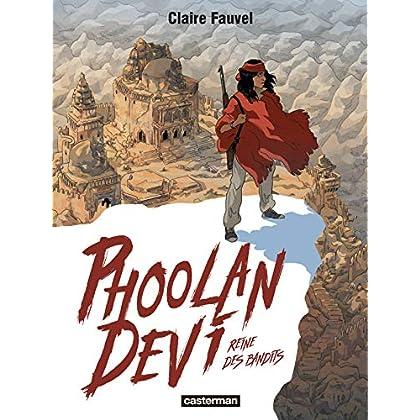 Phoolan Devi : Reine des bandits