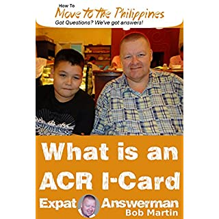 Getting an ACR I-Card in the Philippines (How to Move to the Philippines Book 8)