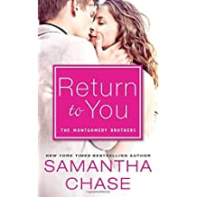 Return to You (Montgomery Brothers) by Samantha Chase (2015-03-03)