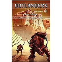 Outlanders 3: Unter Kriegern