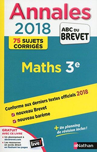 Annales ABC du Brevet 2018 - Maths par Carole Feugère
