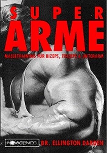 Preisvergleich Produktbild Super Arme: Massetraining für Bizeps, Trizeps und Unterarm