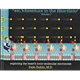 [(Ion Adventure in the Heartland: v. 1 : Exploring the Heart's Ionic-Molecular Microcosm)] [By (author) Dale Dubin] published on (December, 2003)