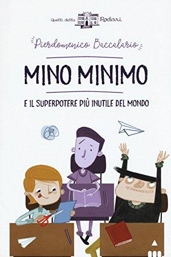 Mino Minimo e il superpotere pi inutile del mondo