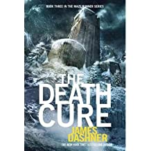 [( The Death Cure )] [by: James Dashner] [Aug-2013]