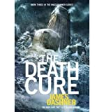 By Dashner, James [ [ The Death Cure (Maze Runner Trilogy) ] ] Jan-2013[ Paperback ]