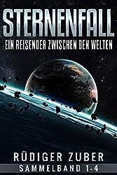 Sternenfall: Ein Reisender zwischen den Welten (Sammelband 1-4)