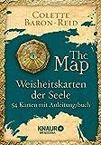 Weisheitskarten der Seele - The Map: 54 Karten mit Anleitungsbuch - Colette Baron-Reid