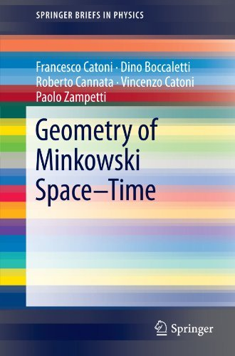 Geometry of Minkowski Space-Time (SpringerBriefs in Physics) by Francesco Catoni (2011-03-11)