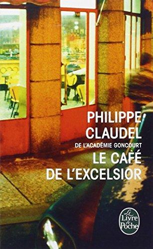 Le Café de l'Excelsior par Philippe Claudel