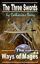 The Three Swords (The Ways of Mages Book 4) (English Edition)