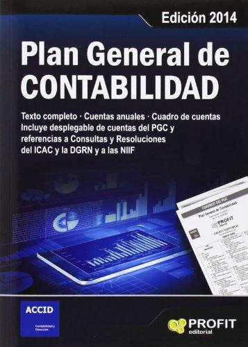 Plan General De Contabilidad - Edición 2014 por ACCID