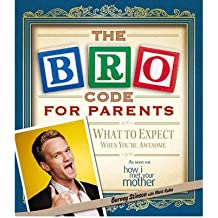 TheBro Code for Parents by Stinson, Barney ( Author ) ON Oct-11-2012, Paperback