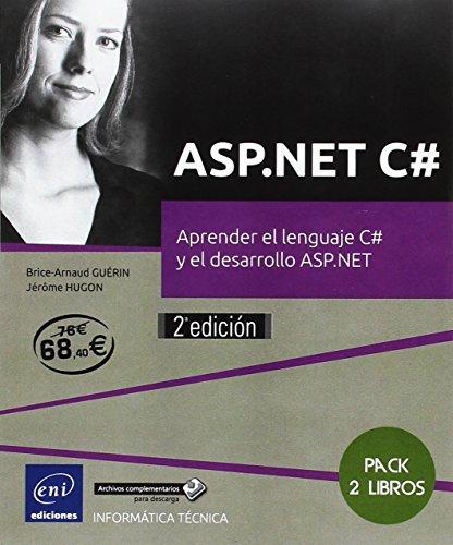 ASP.NET C#. Pack de 2 libros: Aprender el lenguaje C# y El desarrollo ASP.NET