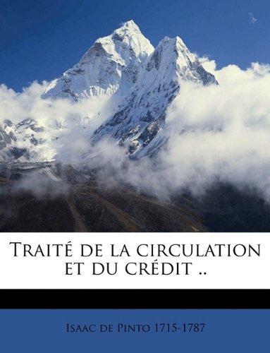 Traité de la circulation et du crédit ..