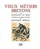 Telecharger Livres Vieux metiers bretons Illustres de 350 dessins originaux (PDF,EPUB,MOBI) gratuits en Francaise