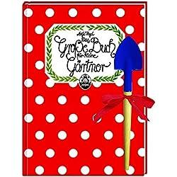 Das große Buch für kleine Gärtner (Kreativ- und Sachbücher)