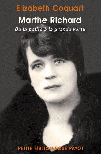 Marthe Richard. De la petite à la grande vertu.