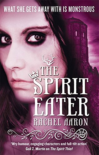 The Spirit Eater (The Legend of Eli Monpress 3)