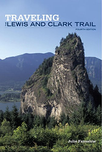 Traveling the Lewis and Clark Trail (Falcon Guide)