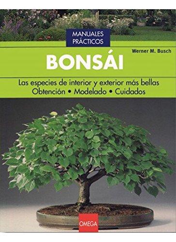 BONSAI (GUÍAS DEL NATURALISTA-BONSÁI) por W.M. BUSH