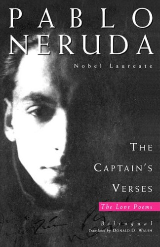 The Captain's Verses (Los versos del capitan) (English and Spanish Edition)