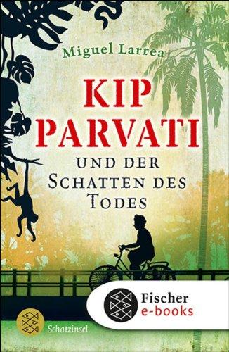 Kip Parvati und der Schatten des Todes (Schatzinsel TB)