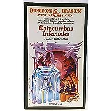 Aventura sin fin de Dungeons & Dragons, 16. Catacumbas infernales