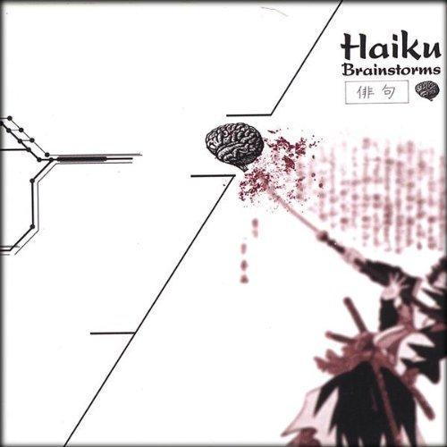 Brainstorms by Haiku (2004-08-02)