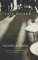 Caf Europa: Life After Communism