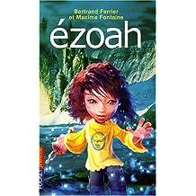 Ezoah, Tome 1 :