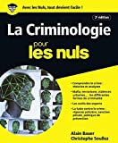 La Criminologie pour les Nuls, grand format, 2e édition